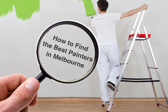 Find The Best Painters in Melbourne