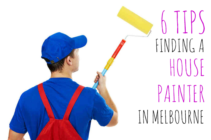 House Painter Melbourne Tips In Finding The Best